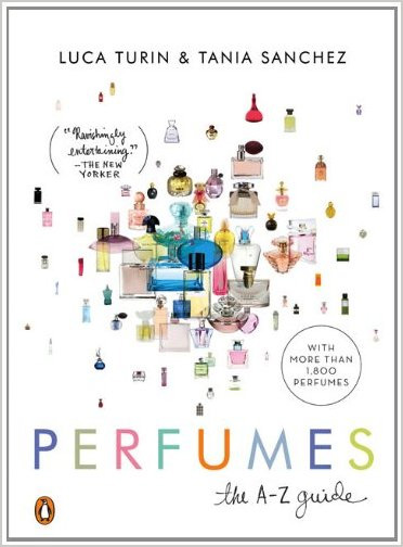 Turin, Luca and Tania Sanchez. Perfumes: The A-Z Guide.